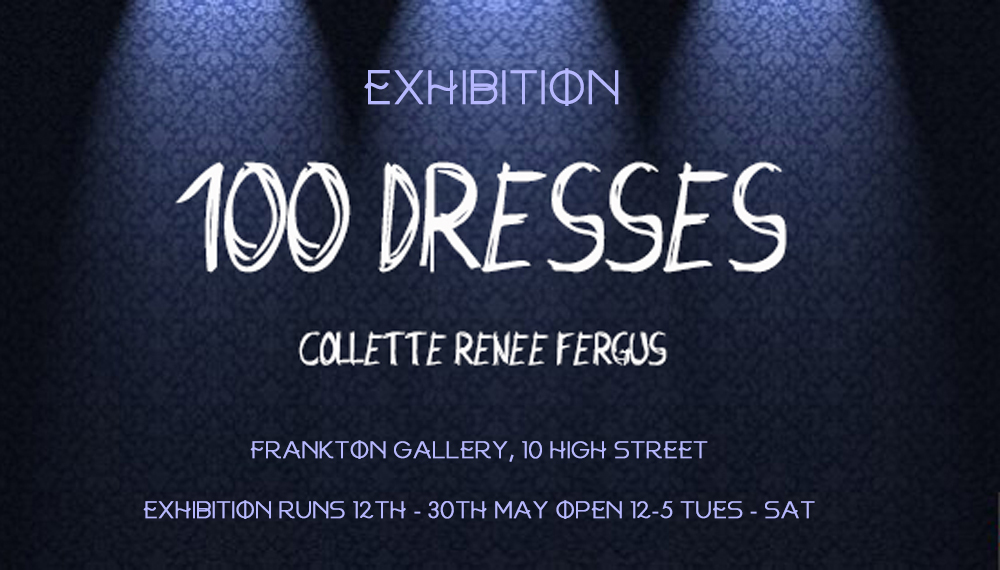 100 Dresses Art Exhibition